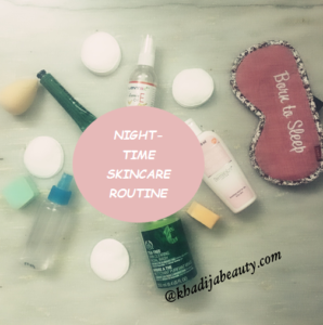 NIGH-TIME SKINCARE ROUTINE