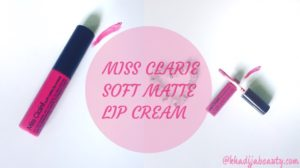 miss-clarie-soft-matte-lip-cream-khadija-beauty-khadijabeauty