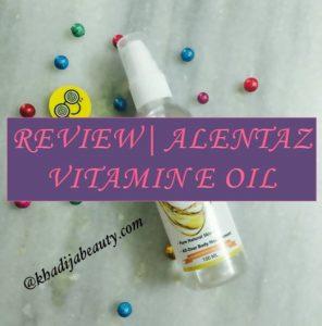 alentaz-vitamin-e-oil-review-khadija-beauty-khadijabeauty