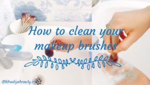 how-to-clean-makeup-brushes-khadija-beauty-khadijabeauty-13