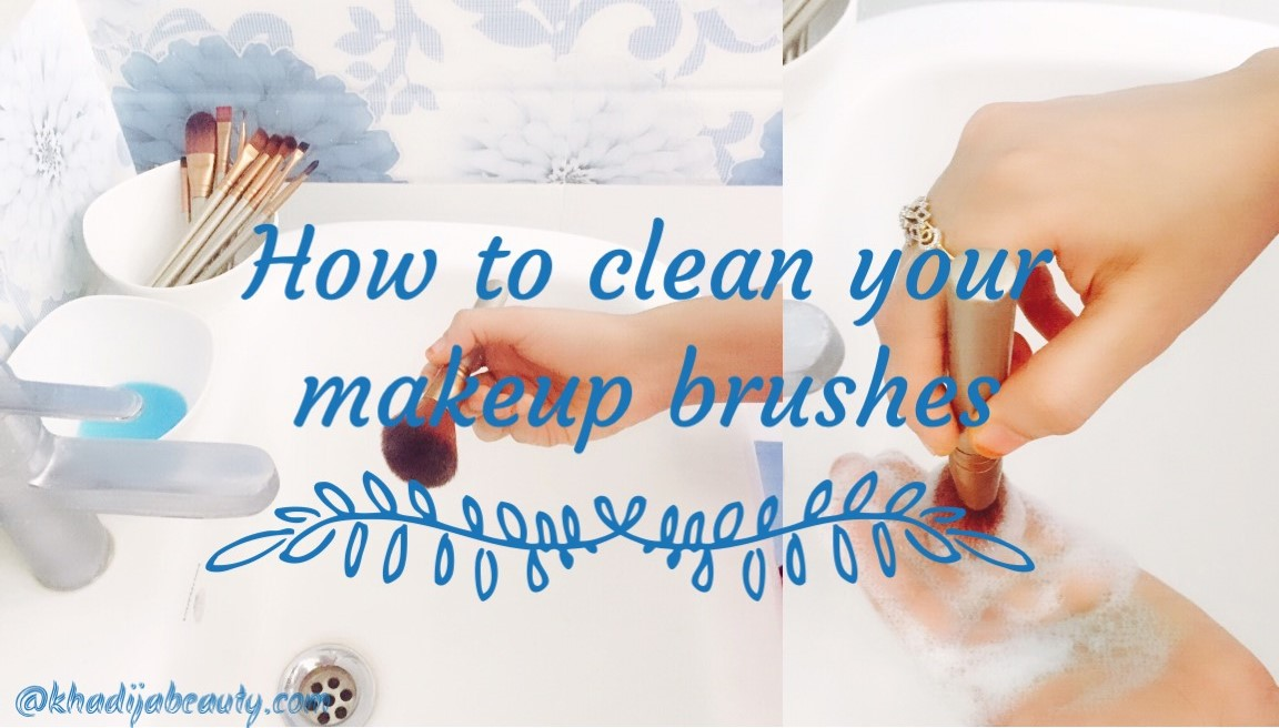 HOW TO CLEAN MAKEUP BRUSHES- CHEAPEST AND EASIEST WAY