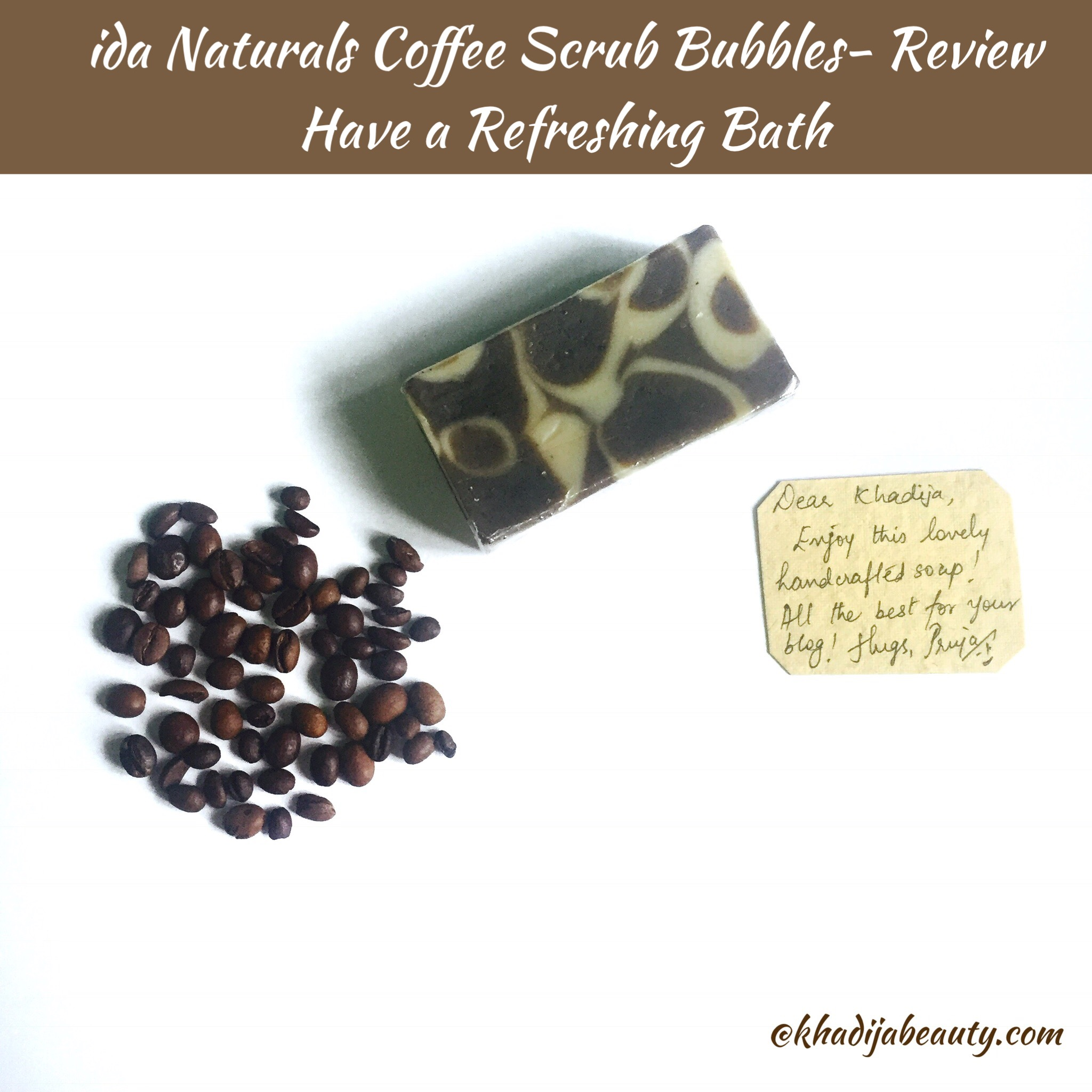 ida Naturals Coffee Scrub Bubbles- Review| Have a Refreshing Bath