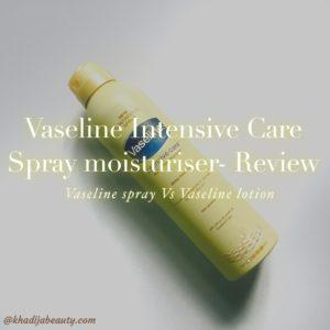 vaseline spray moisturiser review