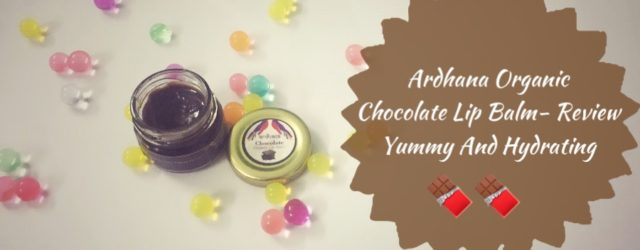 Ardhana Organic Chocolate Lip Balm- Review|, khadija beauty