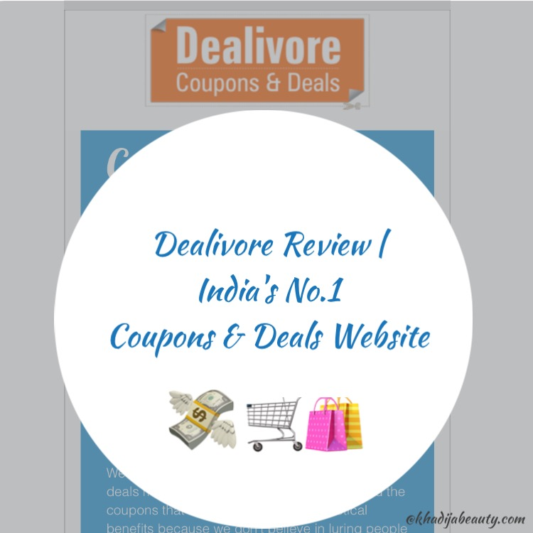 Dealivore Review| India's No.1 coupons and Deals Website