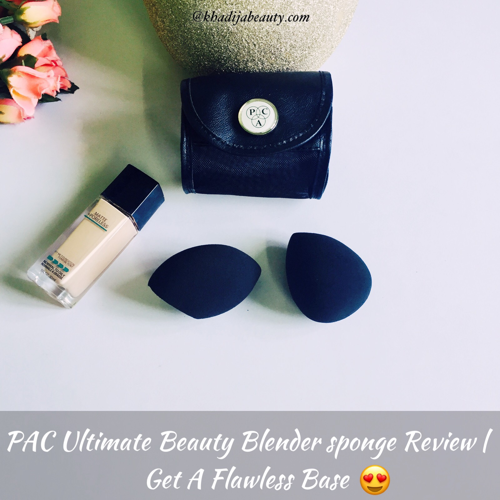 PAC Ultimate Beauty Blender Sponge Review| Get a flawless base