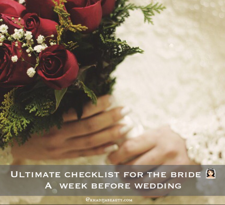 Ultimate checklist for the bride a week before the wedding