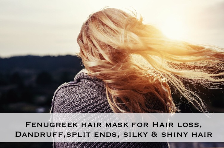 Fenugreek Hair mask for dandruff, hair loss, smooth shiny hair & split ends