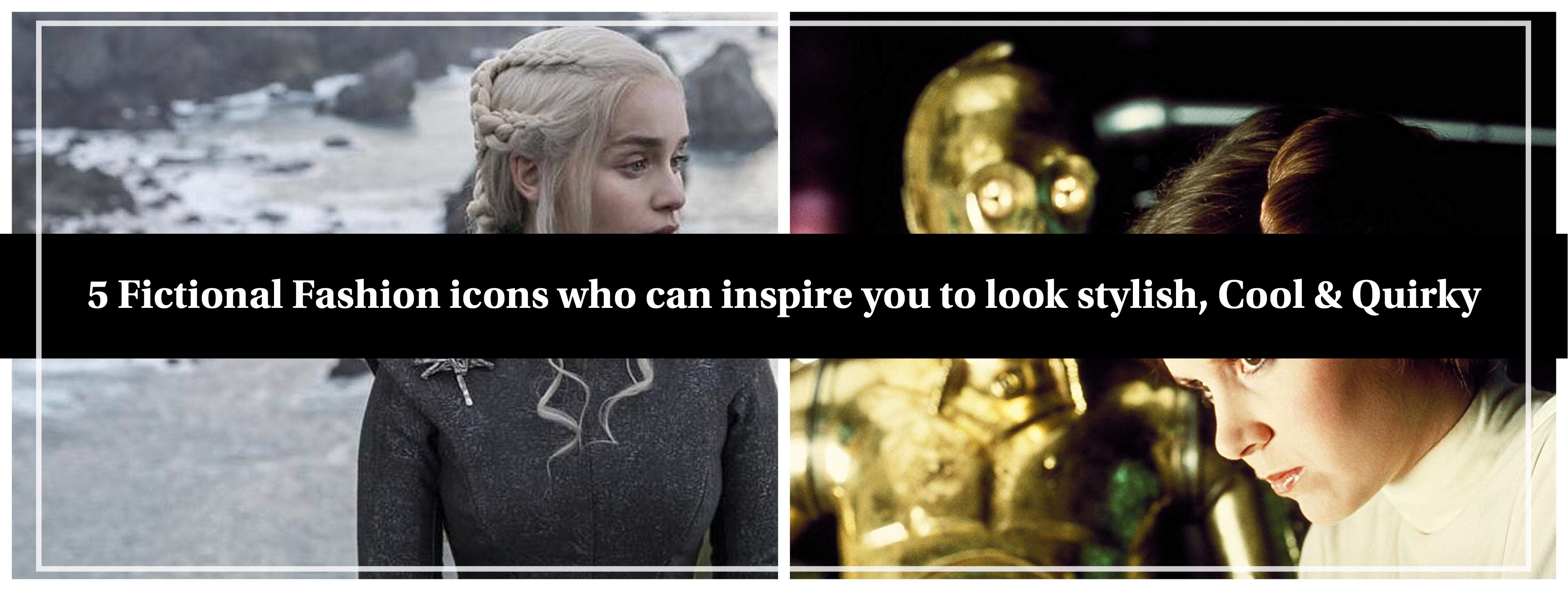 5 fictional fashion icons who can inspire you to look stylish, cool & quirky