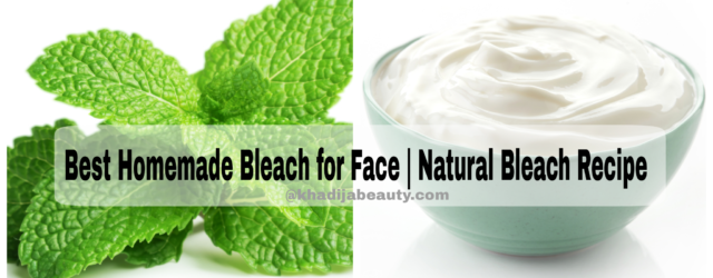 Best Homemade natural Bleach For Face