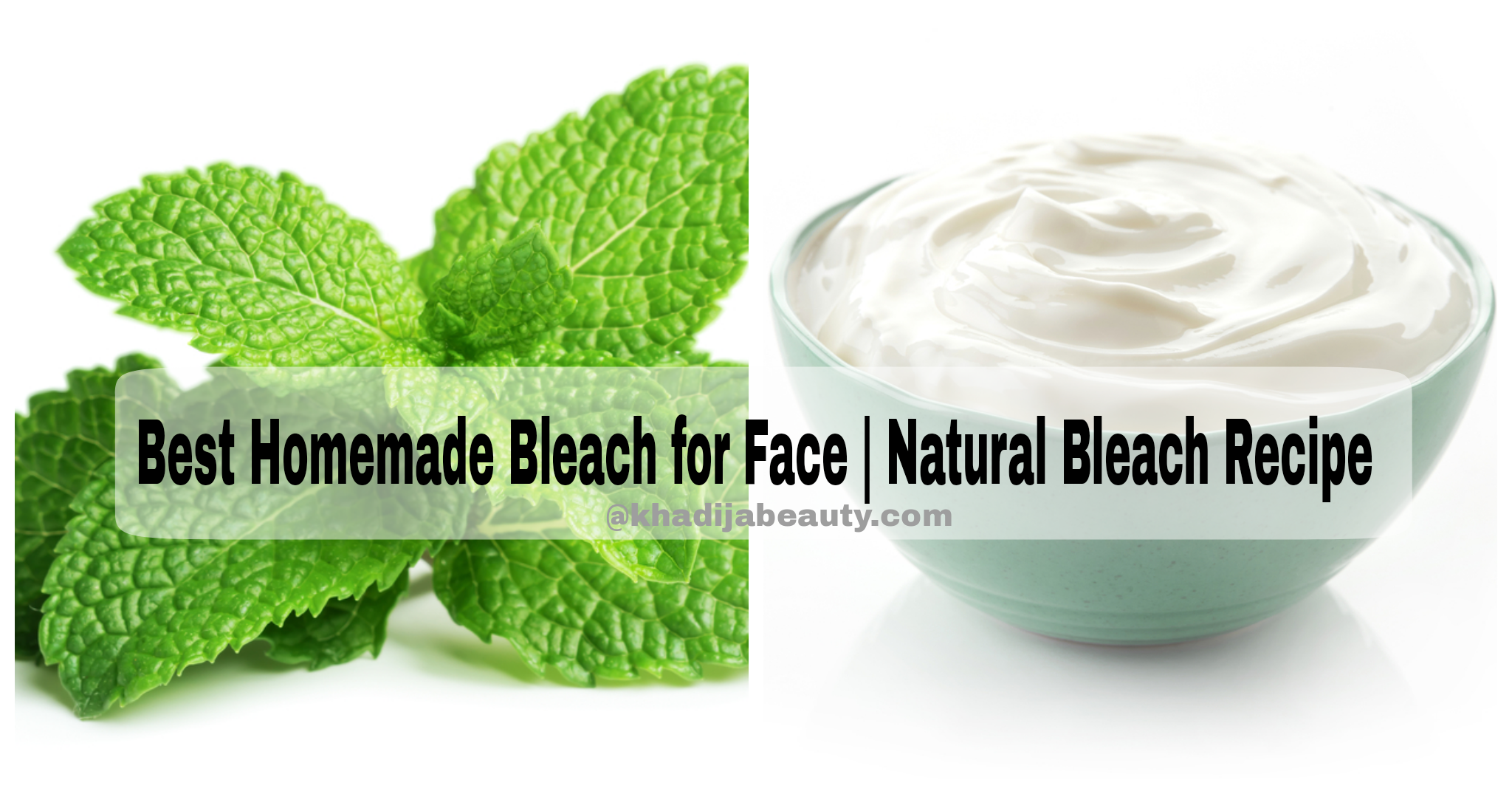 Best Homemade natural Bleach For Face