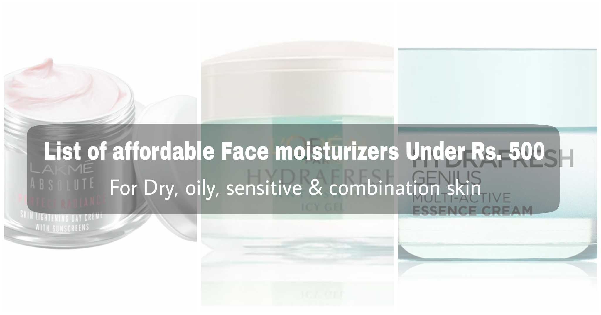 Affordable moisturizers in india