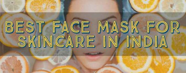best hydrating face masks in india