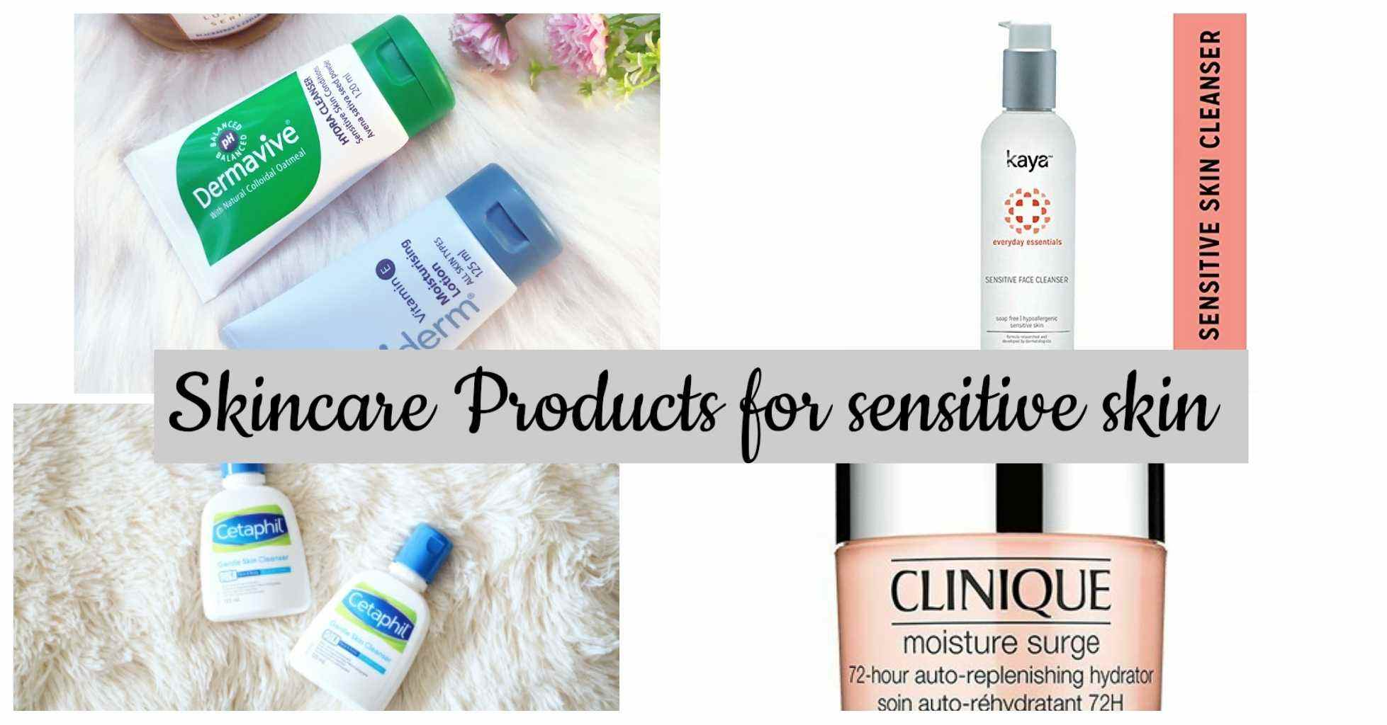 best skincare products for sensitive skin