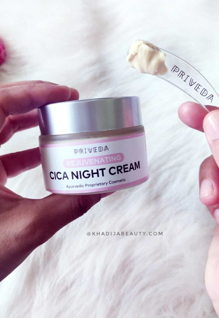 Priveda Cica Night Cream review| Has Soothing and Healing Properties