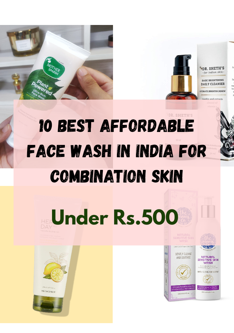 Best Affordable Face Wash for Combination Skin 2021